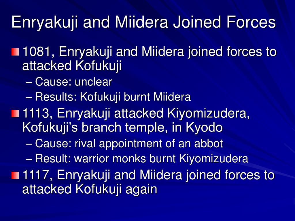 Enryakuji and Miidera Joined Forces