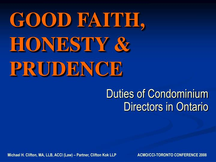 Good faith honesty prudence