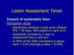 lesion assessment times3