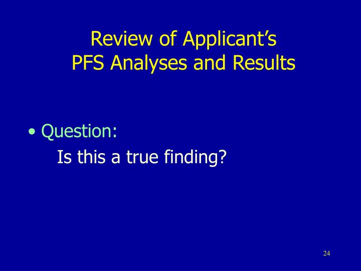 Review of Applicant's