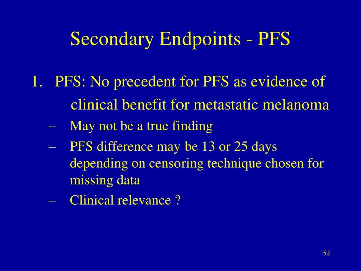 Secondary Endpoints - PFS