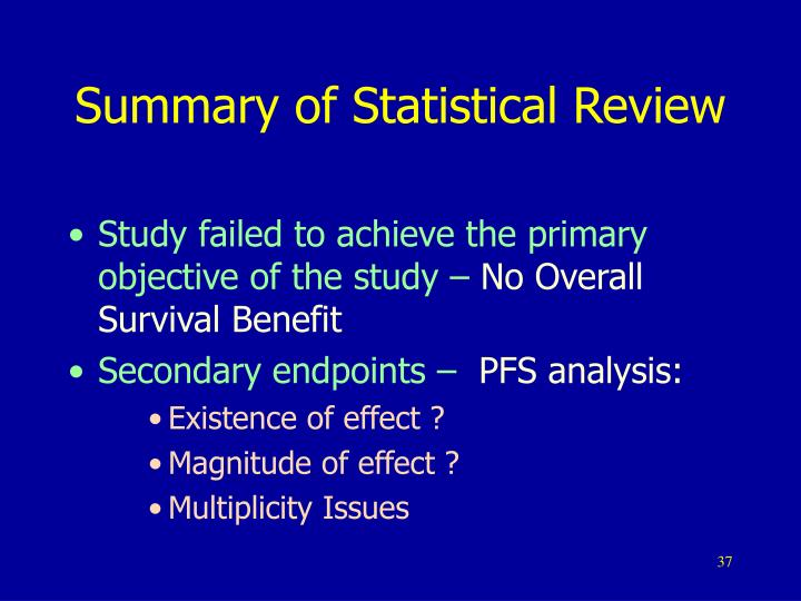 Summary of Statistical Review
