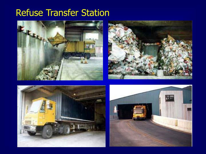 Refuse Transfer Station
