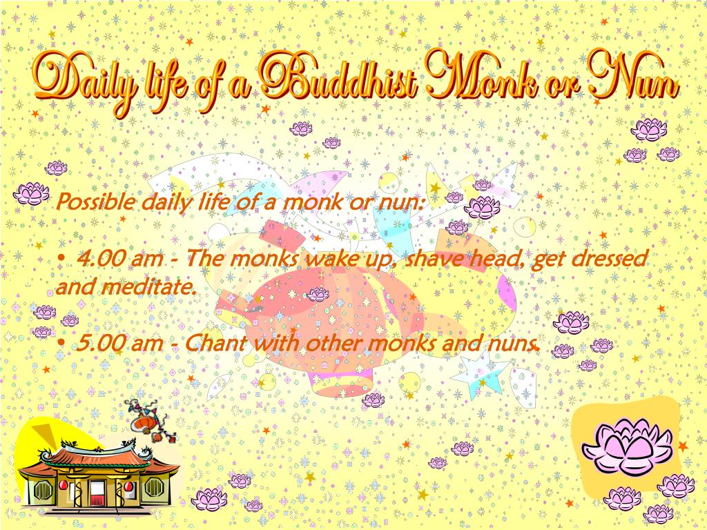 Daily life of a Buddhist Monk or Nun