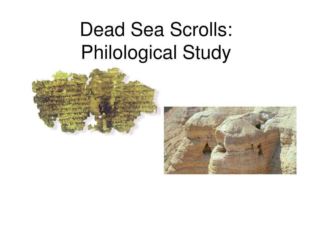 Dead Sea Scrolls: