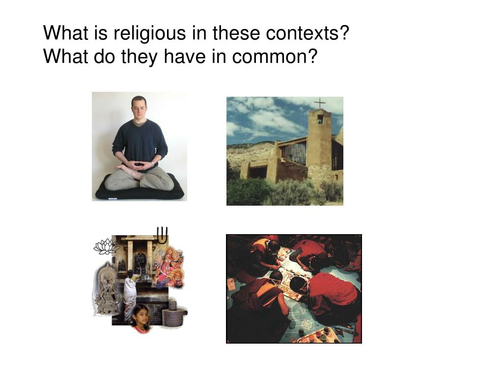What is religious in these contexts?