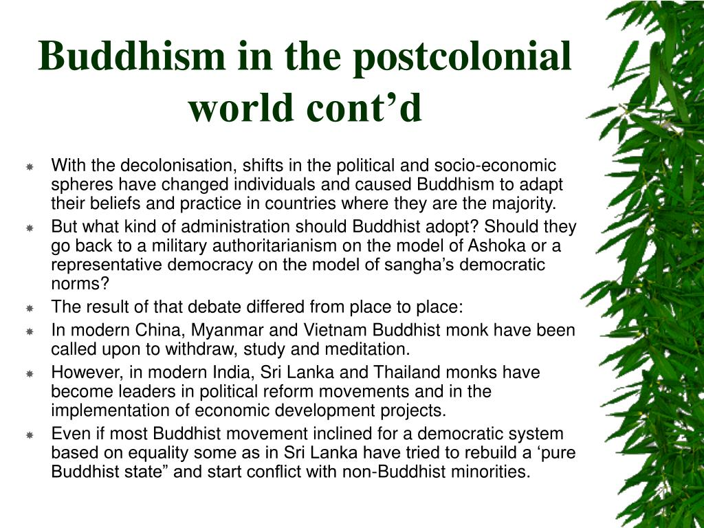 Buddhism in the postcolonial world cont'd