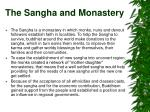 the sangha and monastery