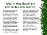 what makes buddhism compatible with science