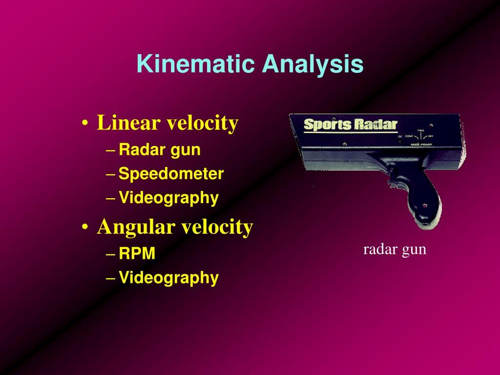 Kinematic Analysis