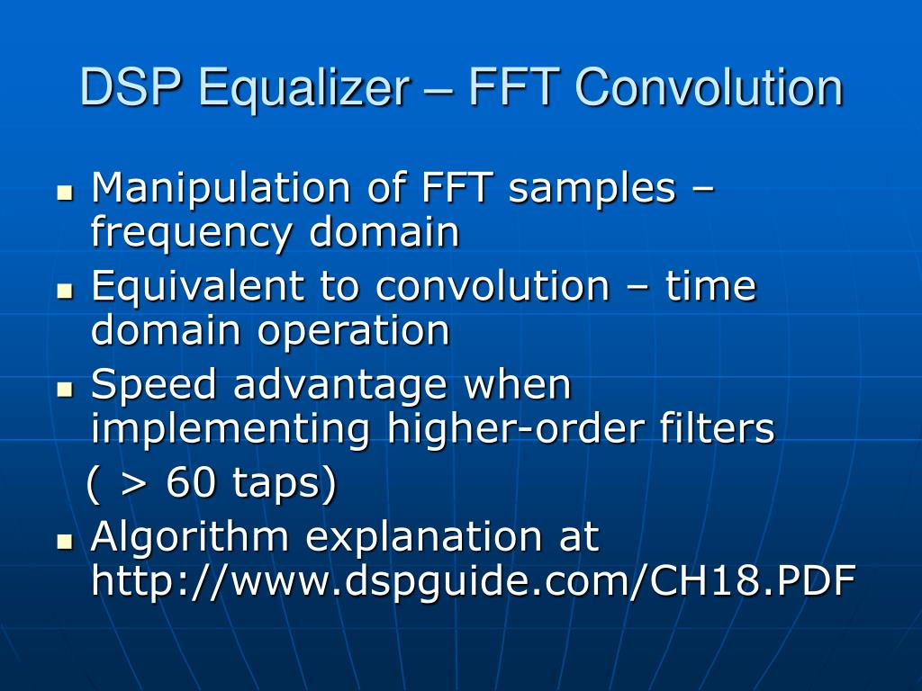 DSP Equalizer – FFT Convolution
