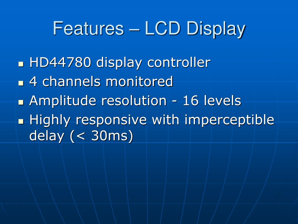 Features – LCD Display