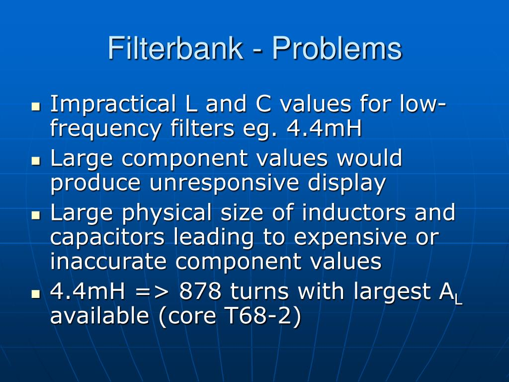 Filterbank - Problems