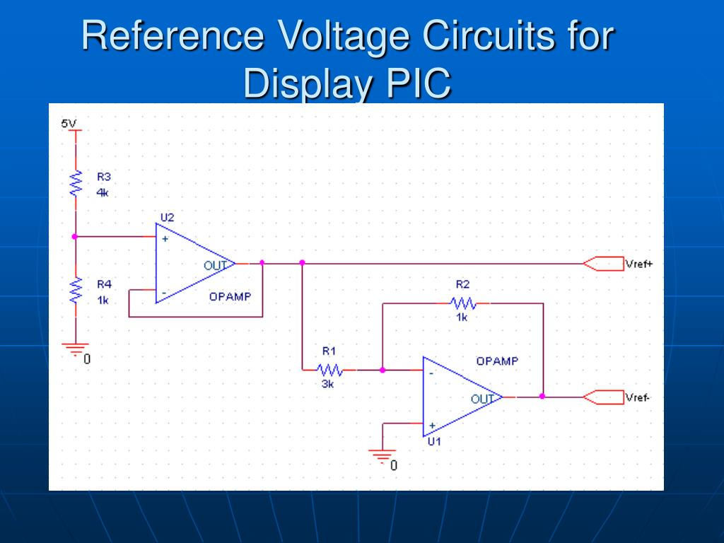 Reference Voltage Circuits for Display PIC