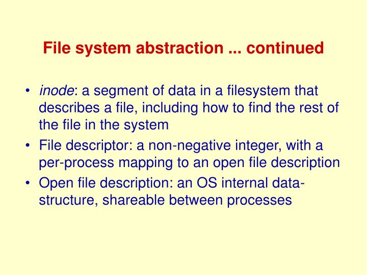 File system abstraction ... continued