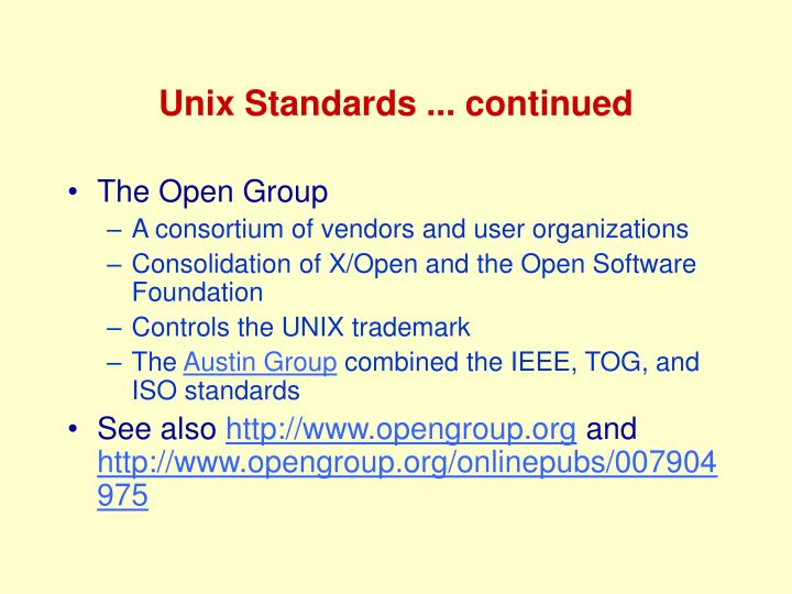 Unix Standards ... continued