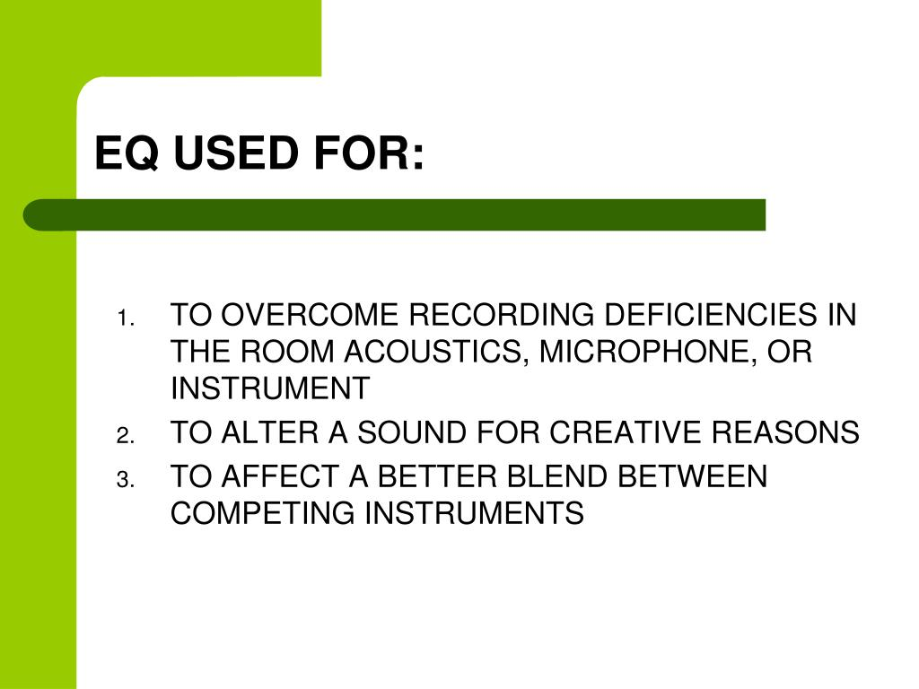 EQ USED FOR: