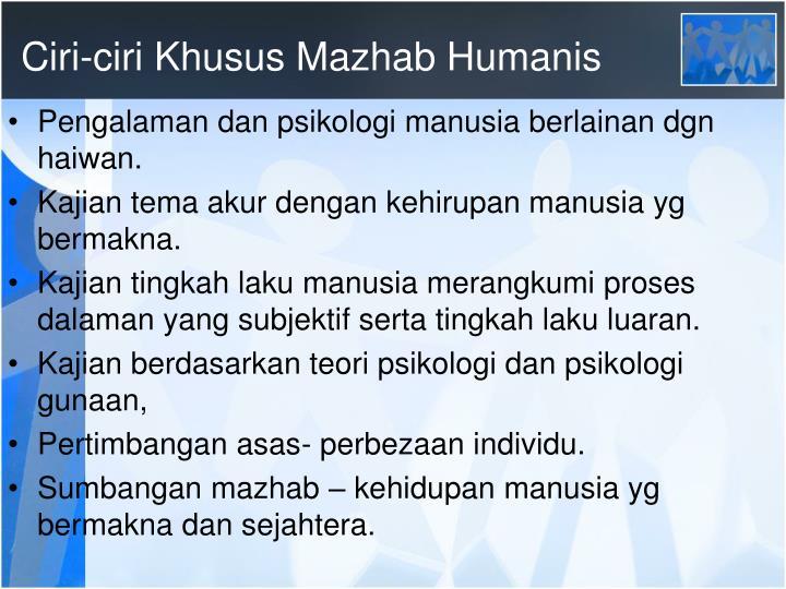 Ciri-ciri Khusus Mazhab Humanis