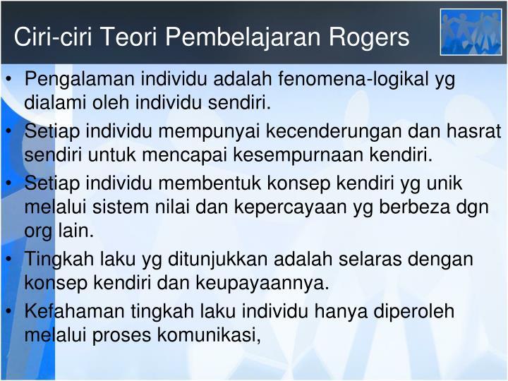 Ciri-ciri Teori Pembelajaran Rogers