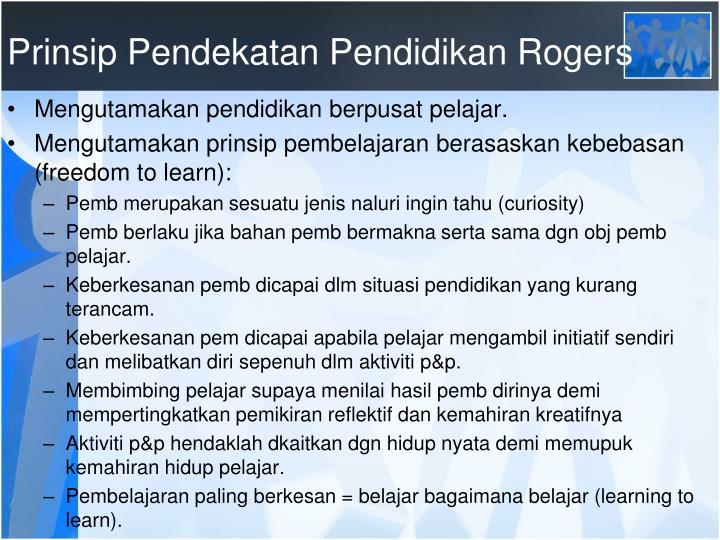 Prinsip Pendekatan Pendidikan Rogers