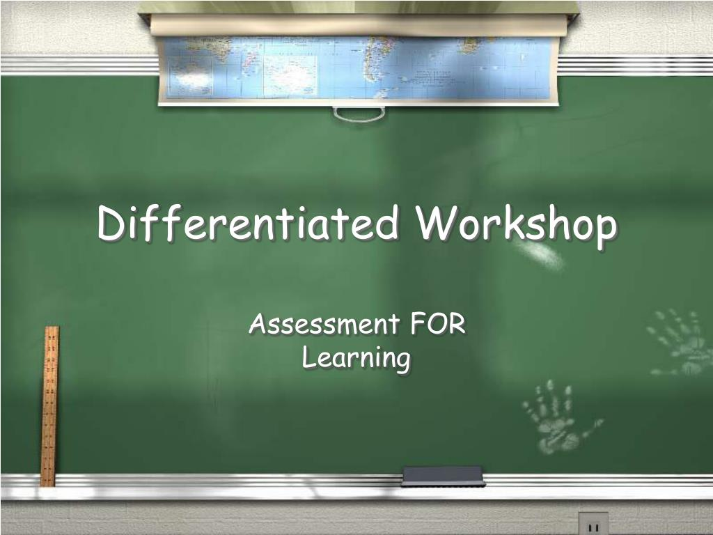 Differentiated Workshop