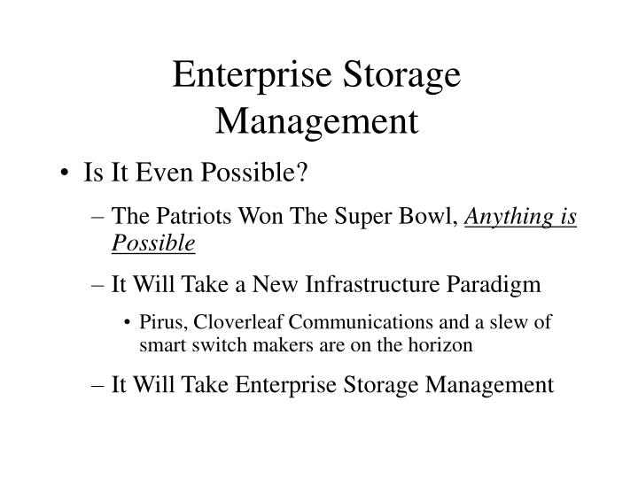 Enterprise storage management3