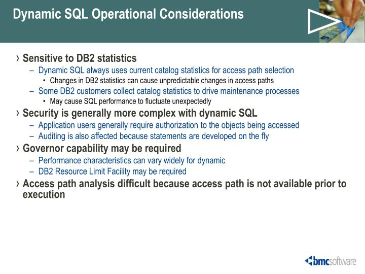 Dynamic SQL Operational Considerations