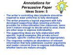 annotations for persuasive paper ideas score 5