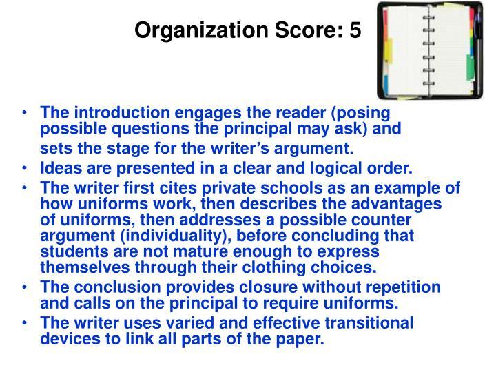 Organization Score: 5