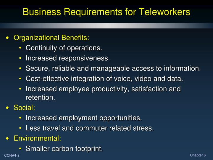Business Requirements for Teleworkers