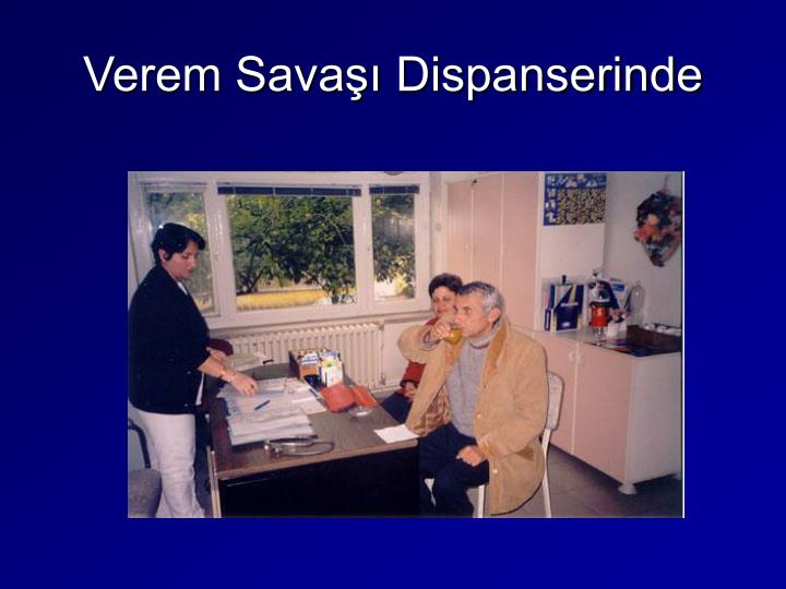 Verem Savaşı Dispanserinde