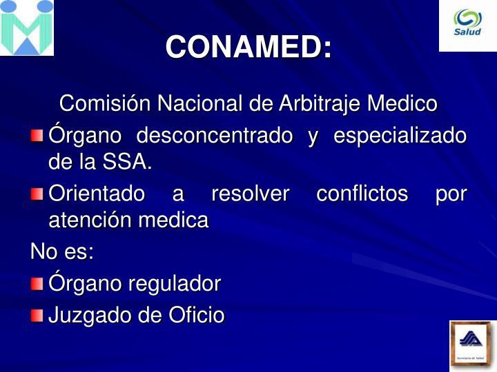 CONAMED: