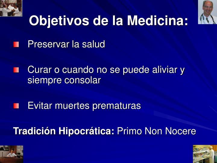 Objetivos de la Medicina: