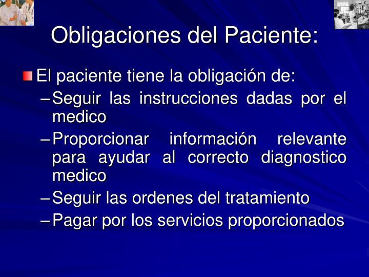 Obligaciones del Paciente:
