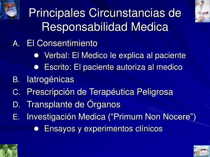 Principales Circunstancias de Responsabilidad Medica