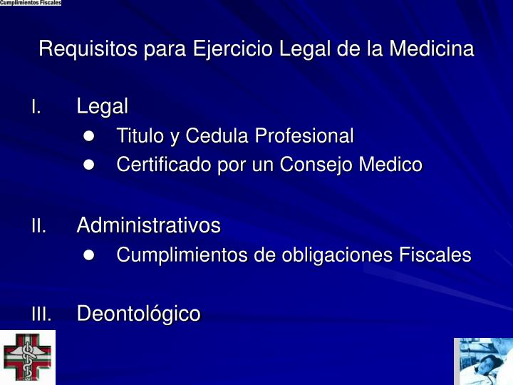 Requisitos para Ejercicio Legal de la Medicina