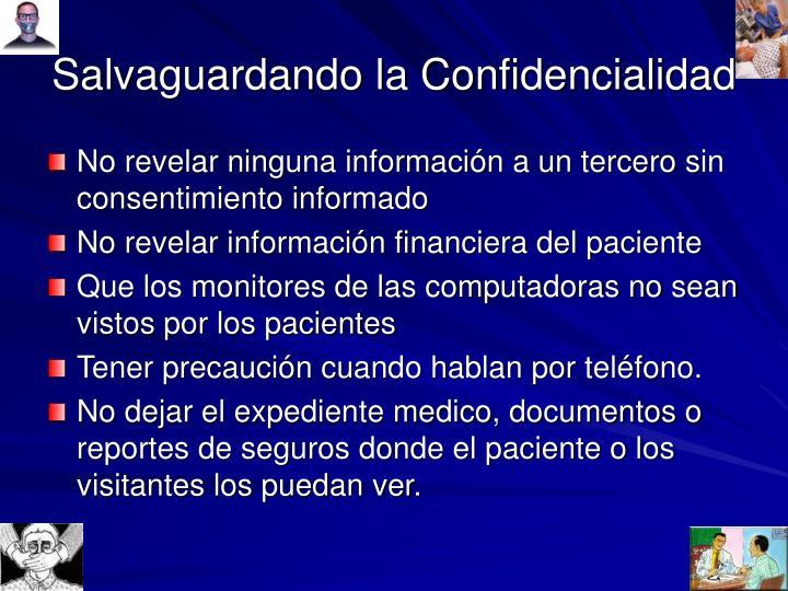 Salvaguardando la Confidencialidad