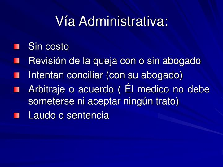 Vía Administrativa: