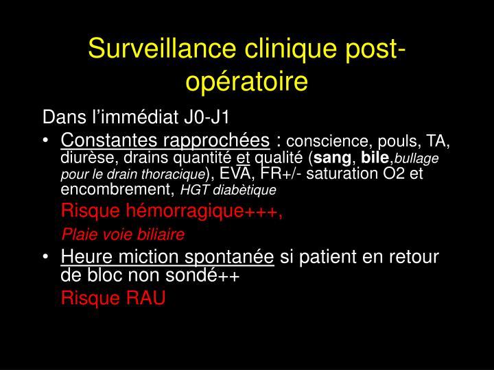 Surveillance clinique post-opératoire
