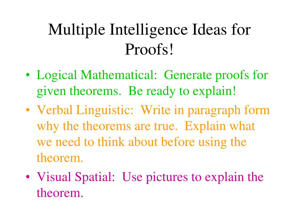 Multiple Intelligence Ideas for Proofs!