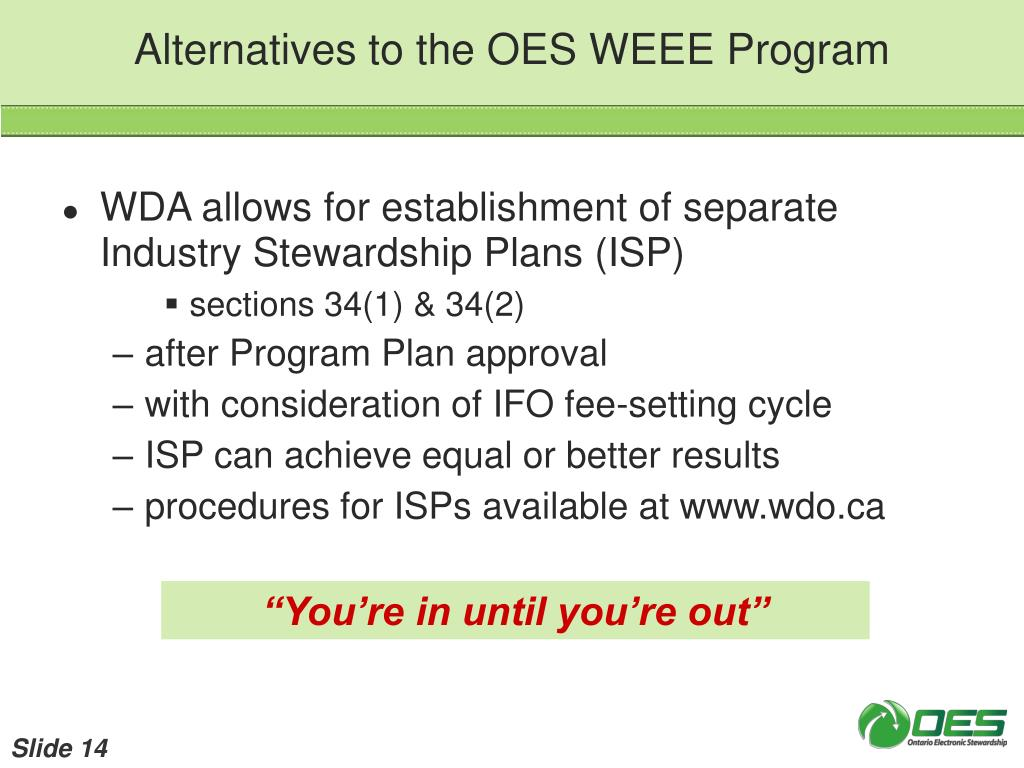 Alternatives to the OES WEEE Program