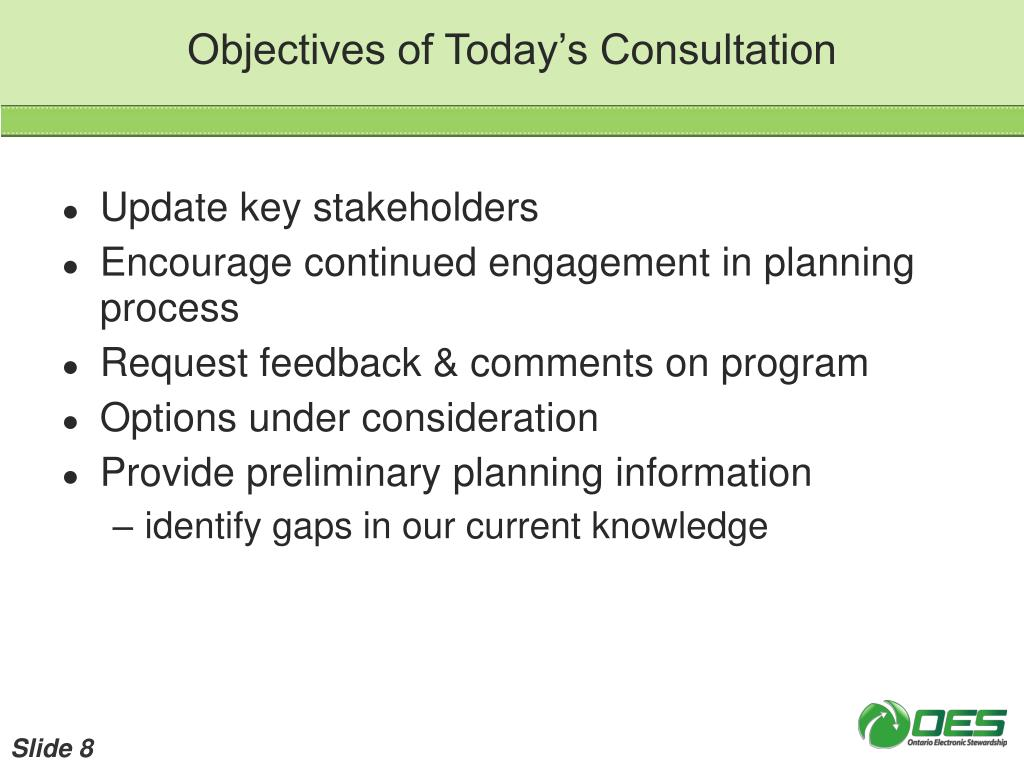 Objectives of Today's Consultation