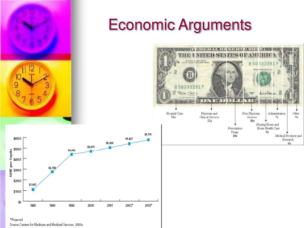 Economic Arguments