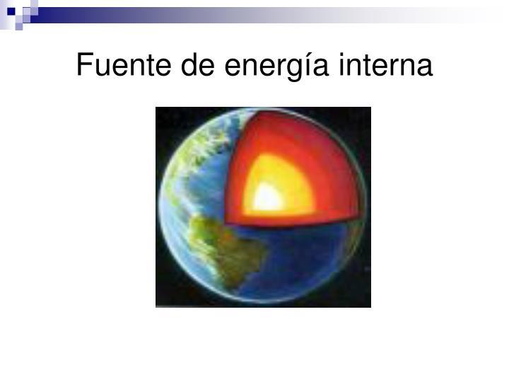 Fuente de energía interna