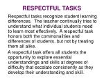 respectful tasks