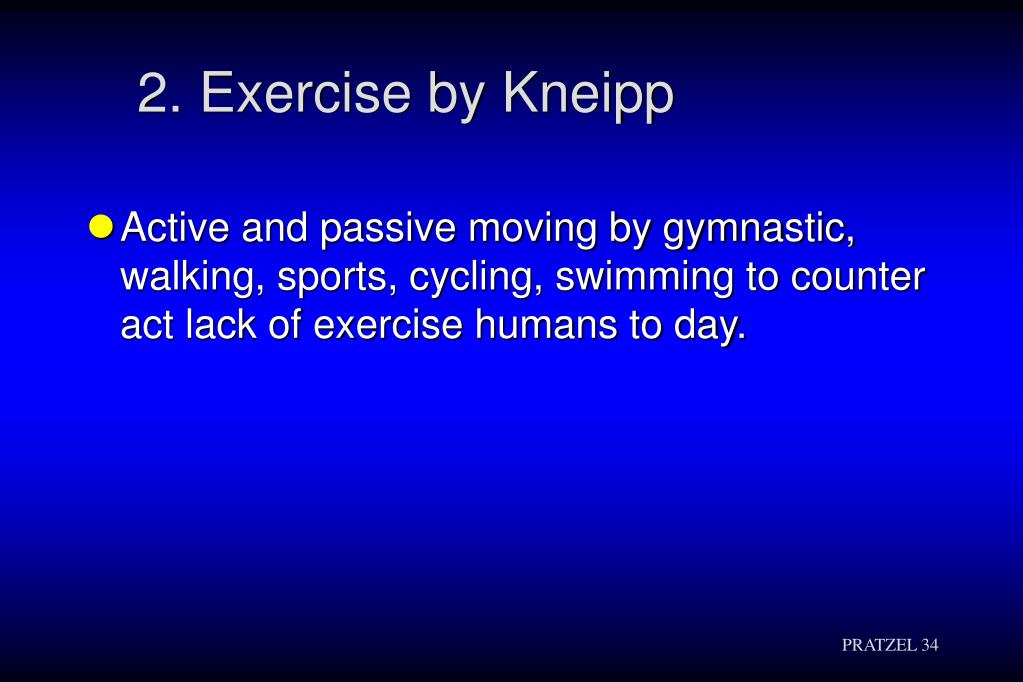 2. Exercise by Kneipp