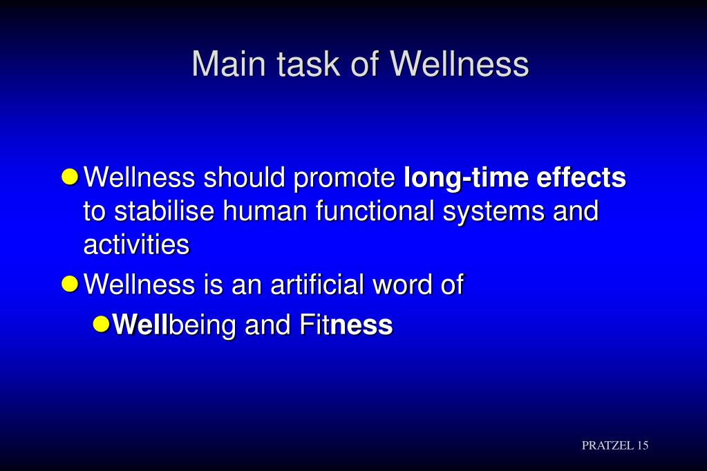 Main task of Wellness