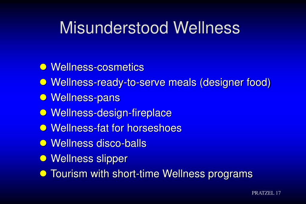 Misunderstood Wellness