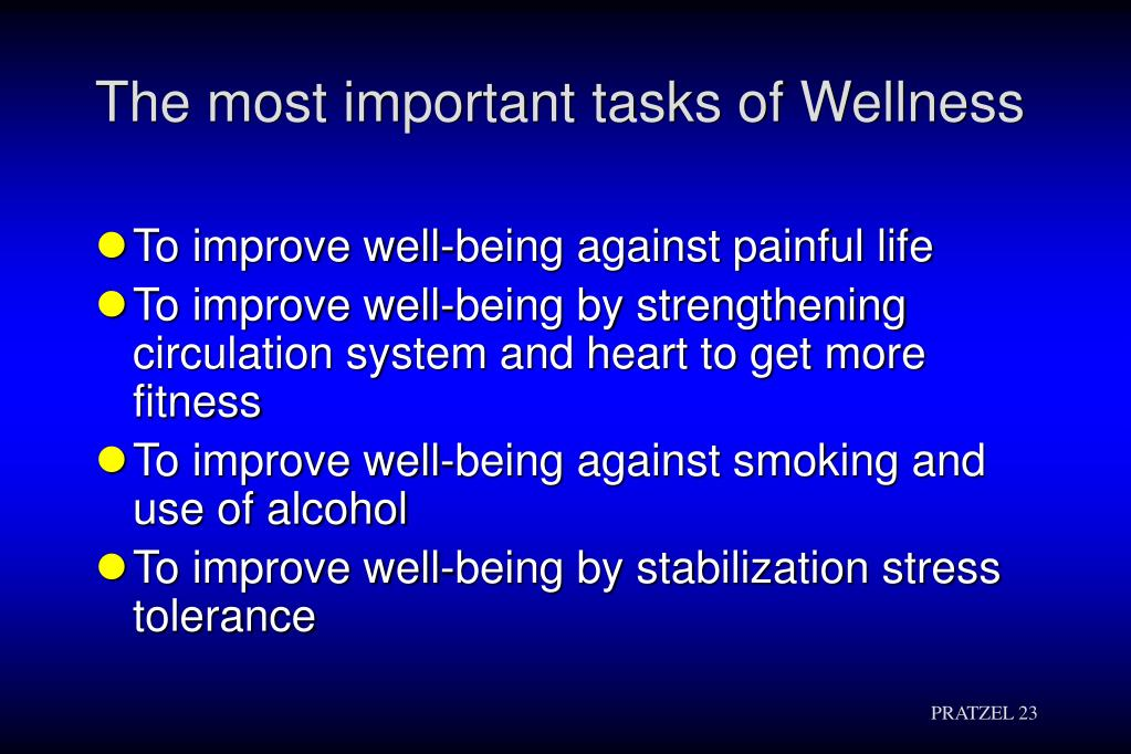 The most important tasks of Wellness