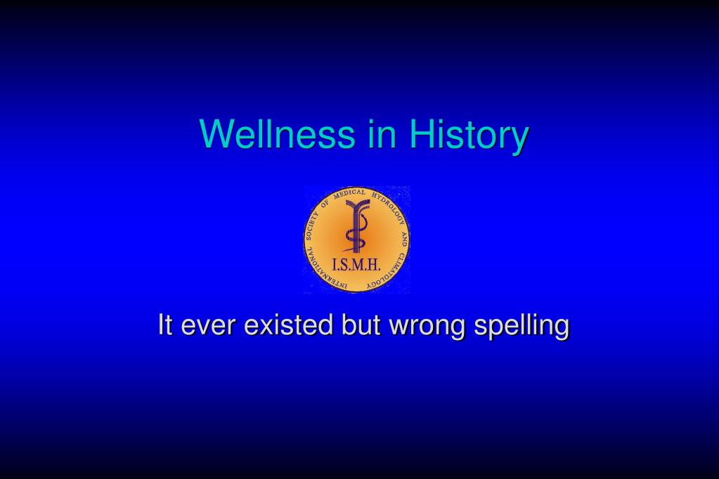Wellness in History